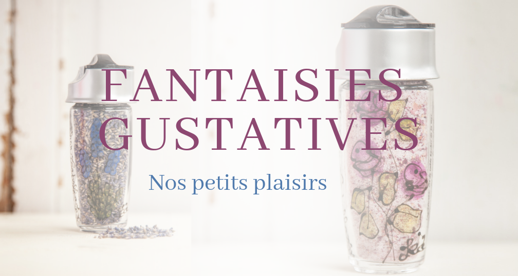 Fantaisies Gustatives de Madame Capella